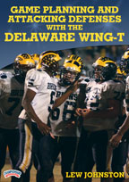 Game Planning and Attacking Defenses with the Delaware Wing-T
